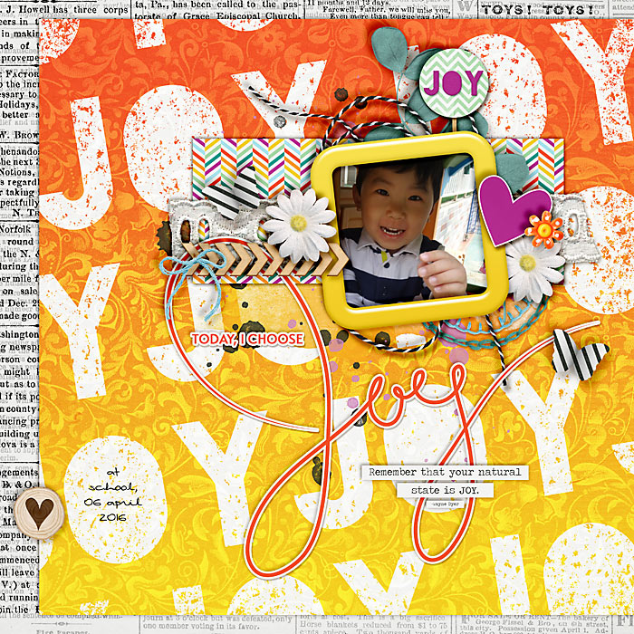Today, I choose joy by nietis   I have got joy by Amanda Yi & Heather Roselli   Wow oh wow!! What a fantastic choice in background paper. Great layering and just the right touch of elements.